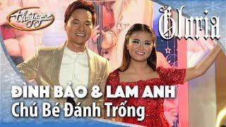 Gloria 1 | Lam Anh & Đình Bảo - Chú Bé Đánh Trống