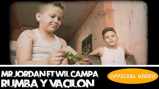 Cover images MR. JORDAN Ft. WILL CAMPA - RUMBA Y VACILON - (OFFICIAL VIDEO)