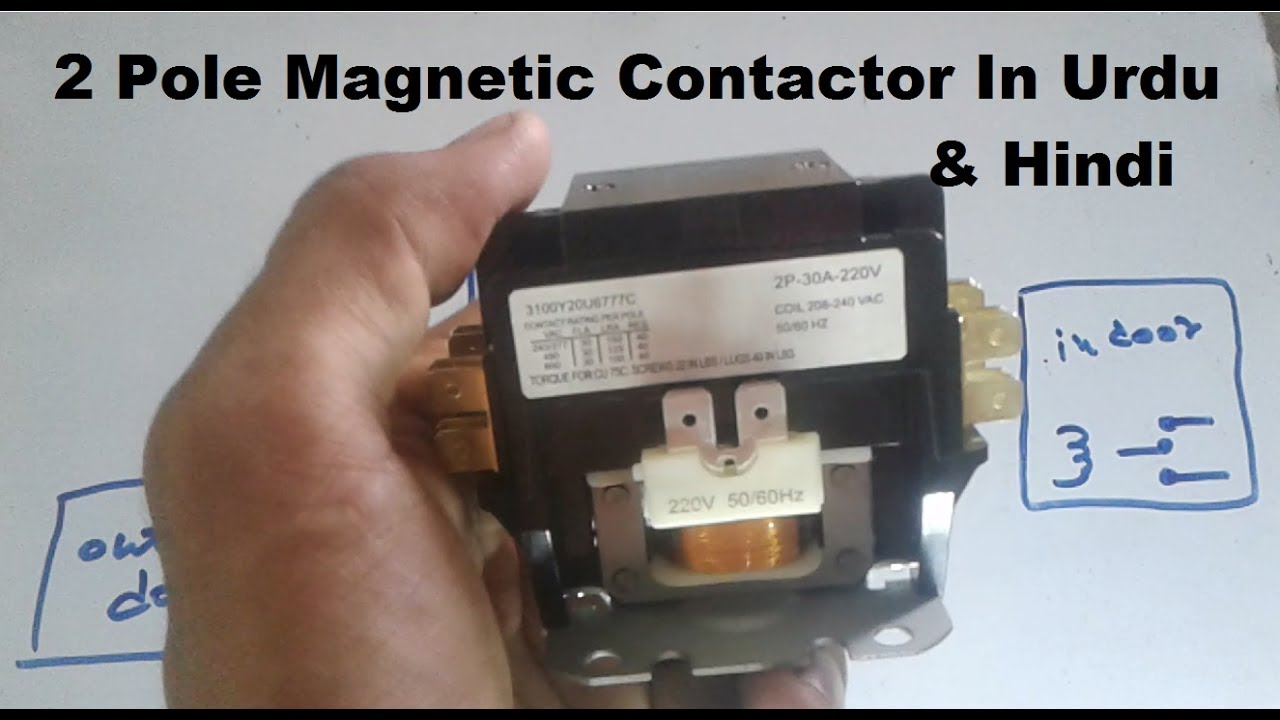 2 pole magnetic contactor wiring working in hindi urdu hvac service  [ 1280 x 720 Pixel ]