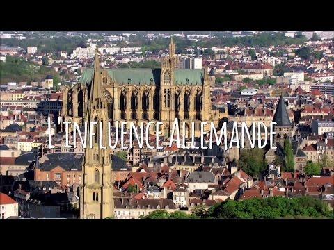 3 min pour comprendre Metz Influence Allemande