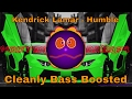 Download Kendrick Lamar - Humble (CLEANLY BASS BOOSTED)