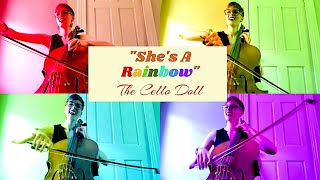 She's A Rainbow - @The Rolling Stones | Cello Doll Cover