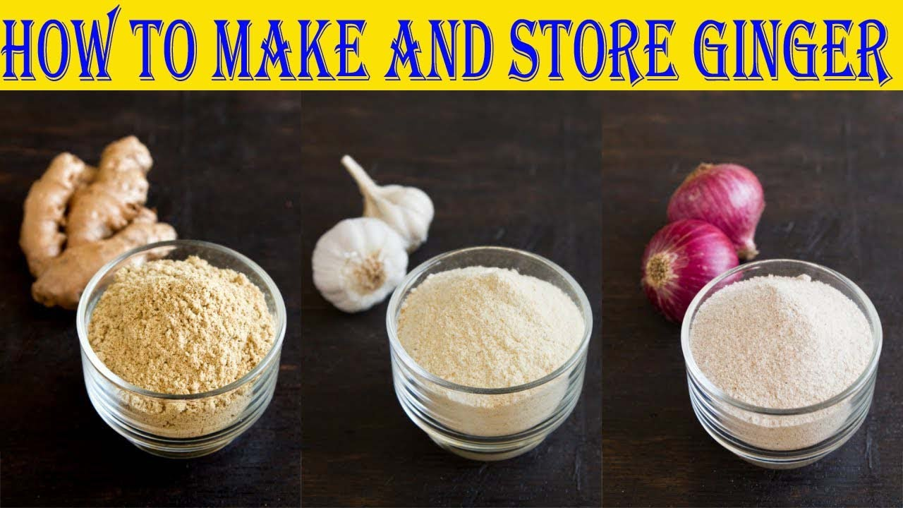 How to make and store ginger| garlic and onion powder at ...