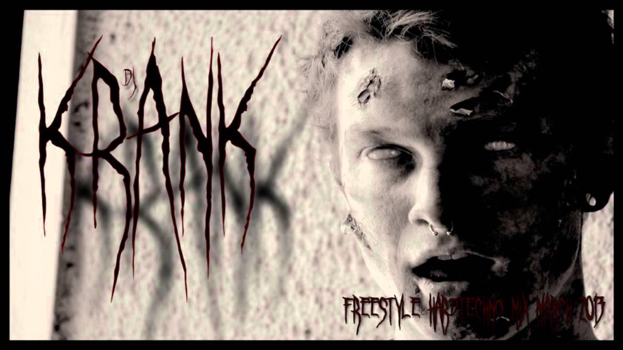 Dj Krank - Freestyle Hardtechno Mix March 2013 (Hardtechno/Schranz)