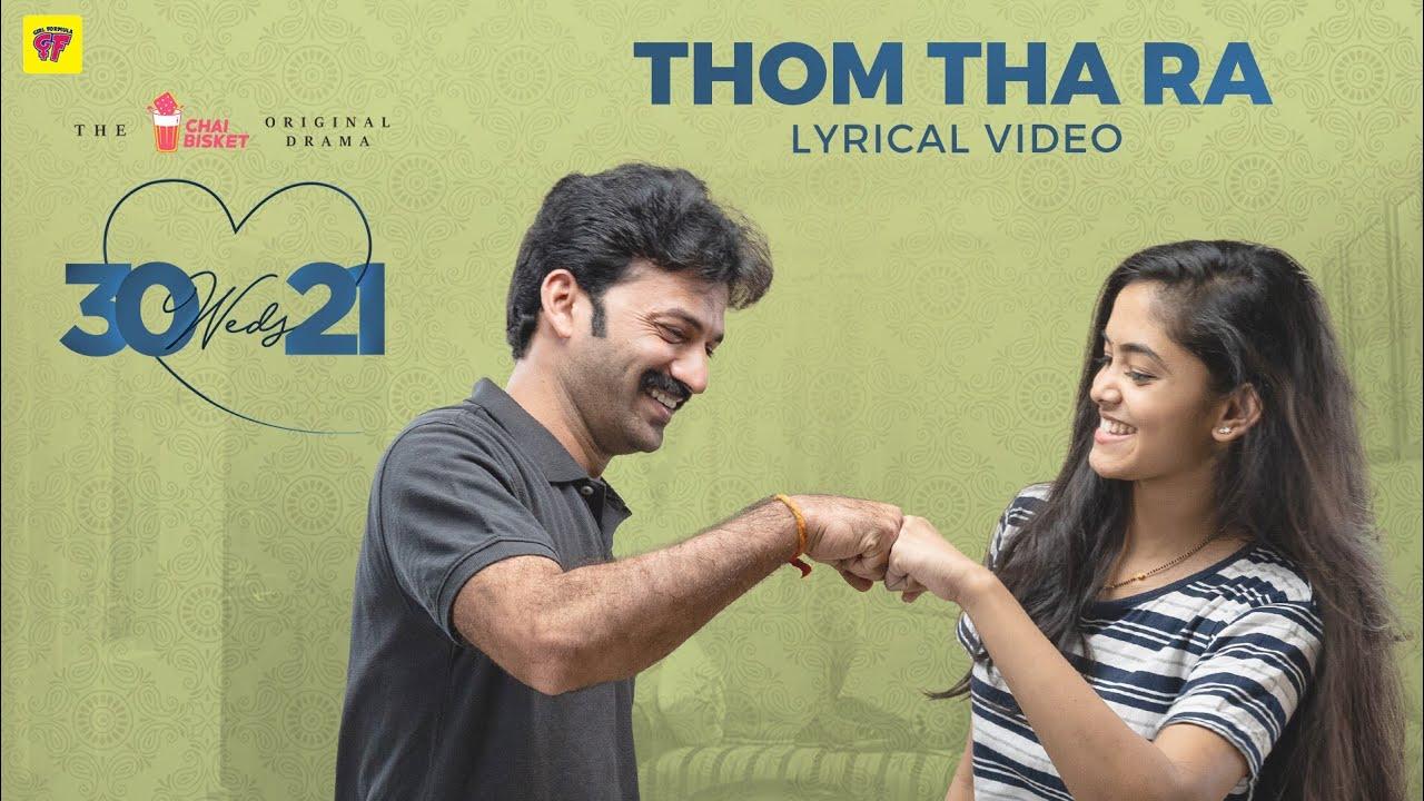 30 Weds 21 Web Series | Thom Tha Ra Song Lyrical Video | Girl Formula | Chai Bisket