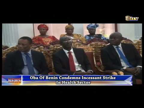 Benin Monarch condemns incessant strike in health sector