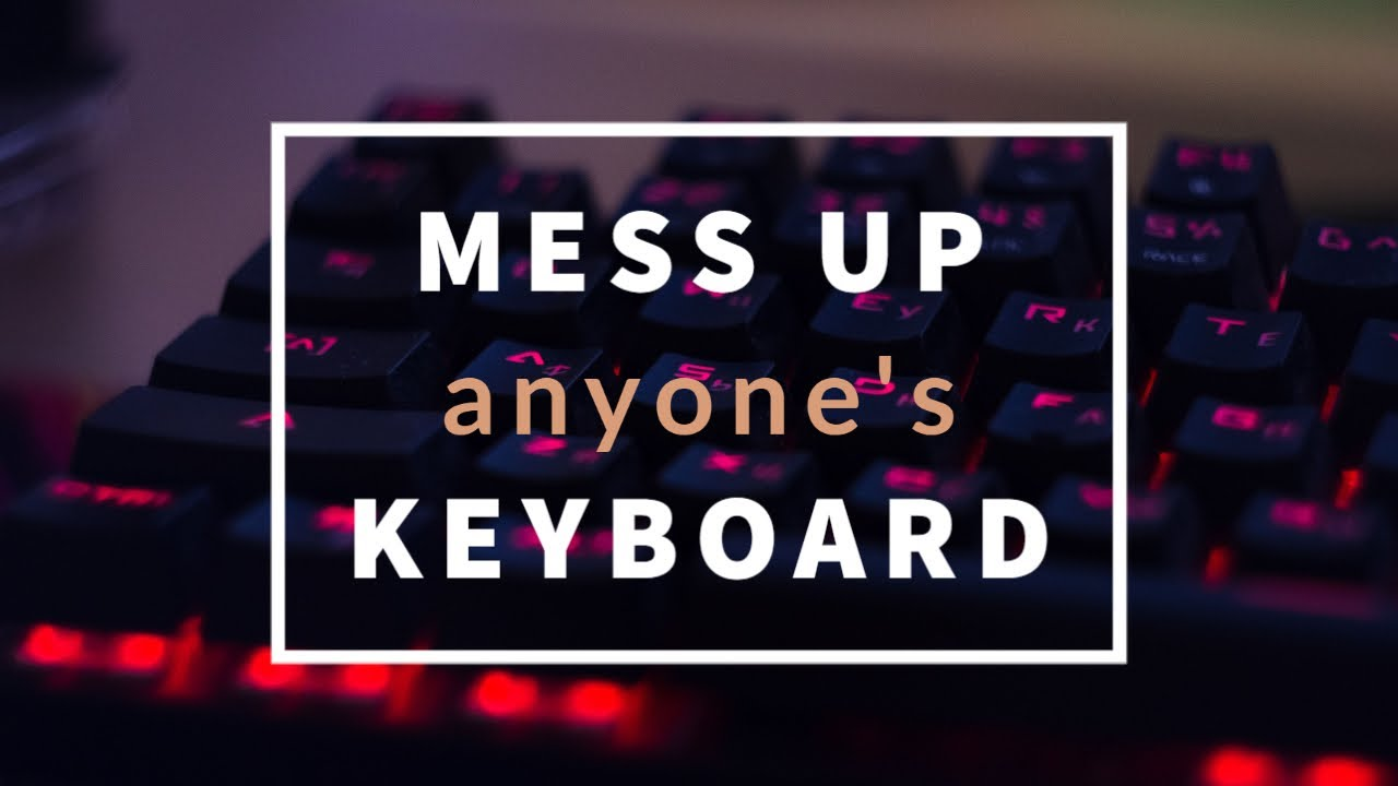 Simple Hack To Mess Up Anyone's Keyboard! 😵    Windows