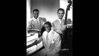 Nat King Cole Trio - What Can I Say After I Say I