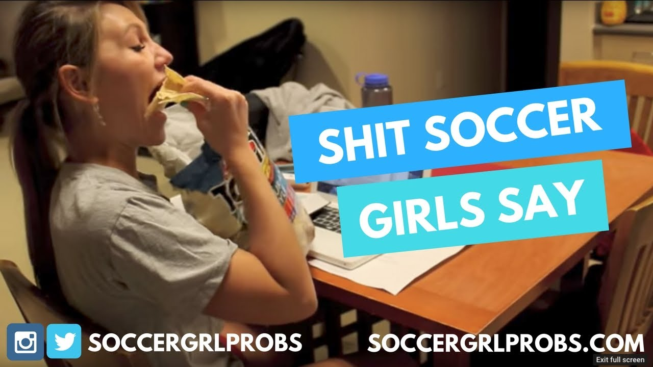 Soccer girl problems youtube