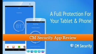 CM Security - All In One Security App For SmartPhones & Tablets