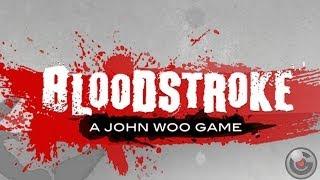 Bloodstroke - Gameplay Video 2
