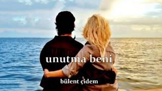 Bülent Çidem - Unutma Beni (Seksenler Dizisi)