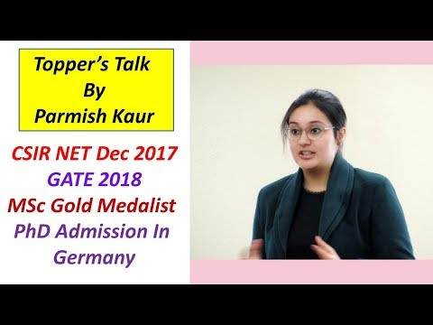 Topper's Talk: Parmish Kaur (CSIR NET Dec 2017 GATE 2018, PhD Admission In  Germany