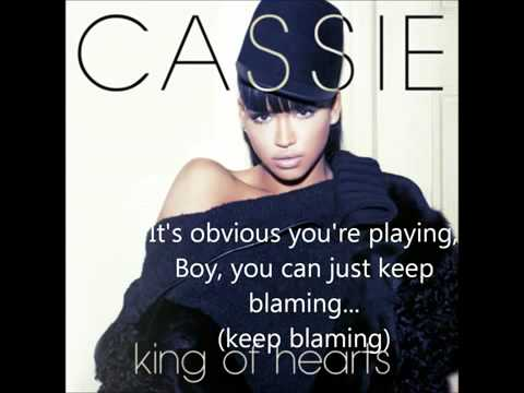 NEW!!! Cassie  King Of Hearts LYRICSmp4