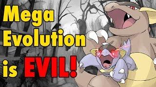 Mega Evolution is EVIL!