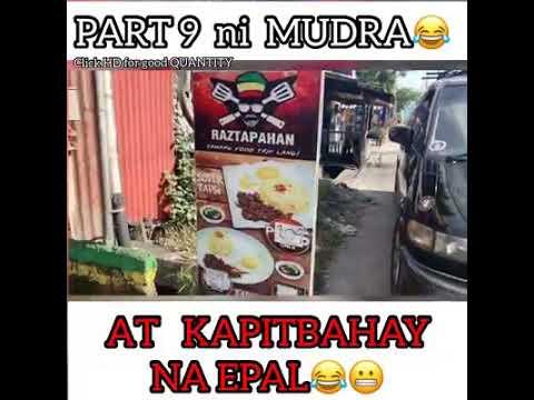 Madam Kilay: Part 9 Ni Mudra With Kapitbahay Na Epal😂😂😂