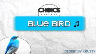 Bluebird - One Self ♪