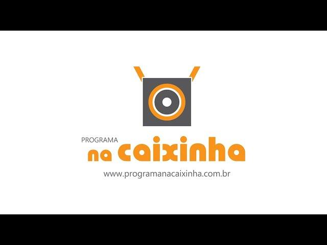 Na Caixinha | 13/09/2021
