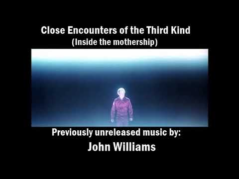 Close Encounters Of The Third Kind:Inside The Mothership (unreleased Music Cue)
