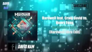Download Mp3 Hardwell Feat. Craig David Vs. Henry Fong - No Holding Back  Hardwell Ultra Edit