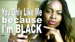 DATING IN LONDON | YOU ONLY LIKE ME BECAUSE I'M BLACK