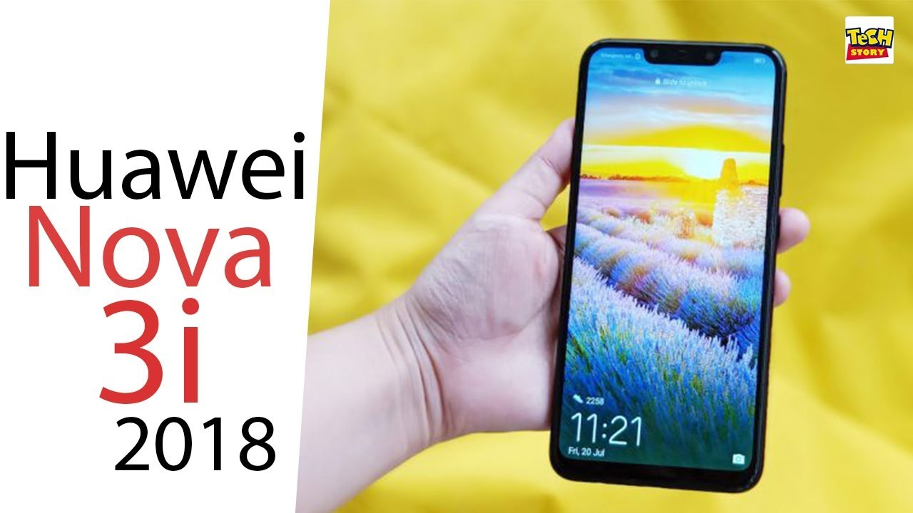 Huawei Nova 3i Launch Date | Price | Specifications | Camera | Huawei Nova  3i Specifications