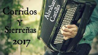 Lo Mejor De Sierreñas Y Corridos Cristianos 2017