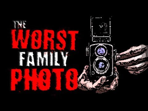The Worst Family Photo | Creepypasta