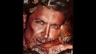 BANG BANG Title Song Teaser