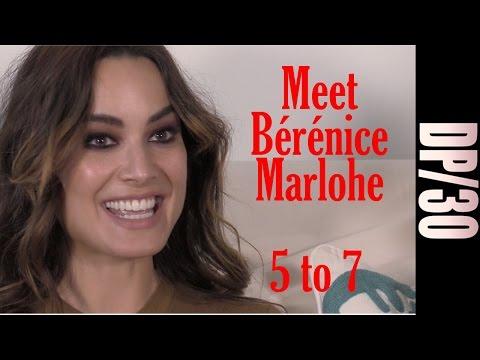DP/30 Sneak Peek: Meet Bérénice Marlohe, co-star of 5 to 7