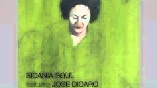 Sicania Soul feat  Jose Dicaro   This All Gone Original Mix