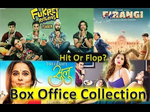 Box Office Collection Of Fukrey Returns, Firangi, Tumhari Sulu, Tera Intezaar Movie 2017-18