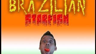 THE BRAZILIAN STARFISH (Heirloom)