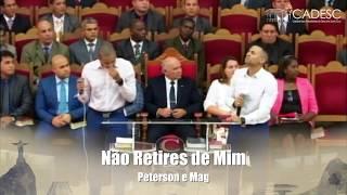 Não Retires de Mim - Peterson e Mag - REC 2018