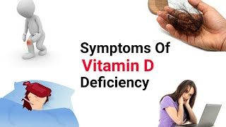 Symptoms Of Vitamin D Deficiency