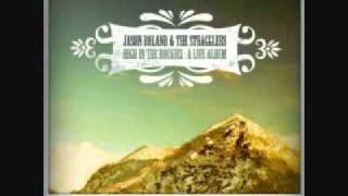 Jason Boland & The Stragglers - No One Left To Blame