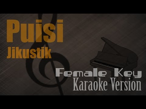Jikustik - Puisi (Female Key) Karaoke Version | Ayjeeme Karaoke