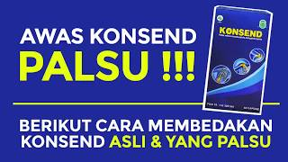 Gambar cover CARA MEMBEDAKAN KONSEND ASLI DAN PALSU / HATI2 BELI KONSEND