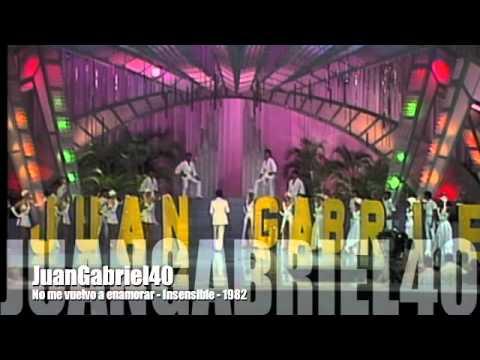 Juan Gabriel - No me vuelvo a enamorar & Insensible - 1982 mp3