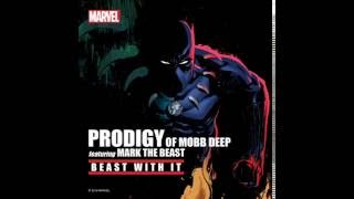 Prodigy feat.  Mark The Beast - Beast With It