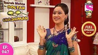 Taarak Mehta Ka Ooltah Chashmah - Full Episode  947 - 07th February , 2018