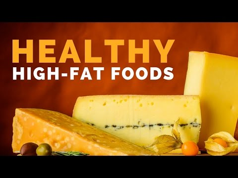 5 High-Fat Foods That Are Actually Super Healthy