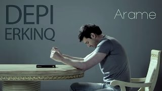 ARAME - DEPI ERKINQ // Official Music Video // Full HD