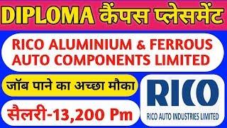 Diploma Campus Placement 2019//RICO ALUMINIUM FERROUS AUTO COMPONENTS LIMITED//ASITIJOB