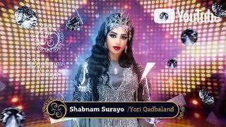 Скачать Shabnam Surayo Yori Qadbaland New Music 2018