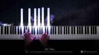 EXO「Wait」Piano