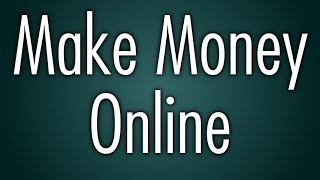 Earn Money Working From Home - Check Out These Ideas...