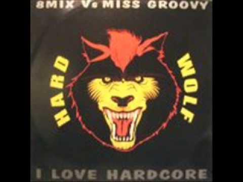 8 Mix vs. Miss Groovy - I Love Hardcore
