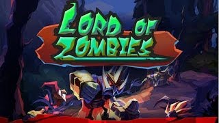 Lord of Zombies Gameplay HD - For iPhone/iPod Touch/iPad