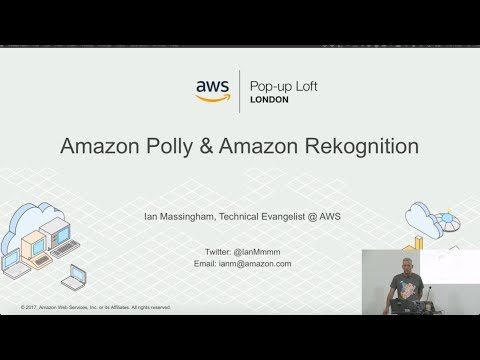 Live from the London Loft | Introducing Amazon Rekognition and Amazon Polly
